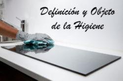 Definición y objeto de la higiene
